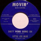 Little Joe Blue - Dirty Work Going On / Pretty Woman - Vinyl 45 Record on Movin - Blues
