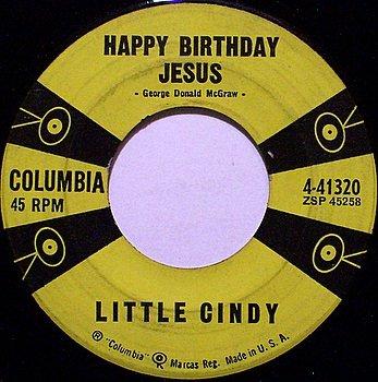 Little Cindy - Happy Birthday Jesus - Vinyl 45 Record on Columbia - Christmas