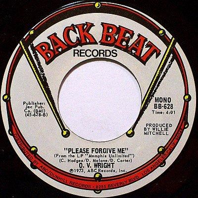 Wright, O. V. - I'd Rather Be / Please Forgive Me - Vinyl 45 Record on Back Beat - R&B Soul
