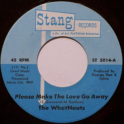 Whatnauts, The - Please Make The Love Go Away / Souling - Vinyl 45 Record on Stang - R&B Soul