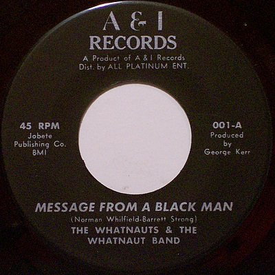 Whatnauts, The - Message From A Black Man - Dance To The Music - Vinyl 45 Record - R&B Soul