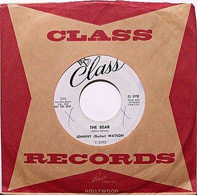 Watson, Johnny Guitar - The Bear / One More Kiss - Vinyl 45 Record on Class - R&B Soul