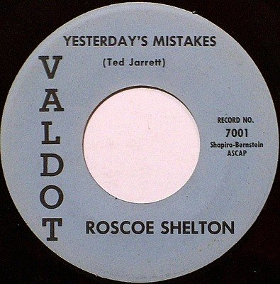 Shelton, Roscoe - Yesterday's Mistakes / Time And Distance - Vinyl 45 Record on Valdot - R&B Soul