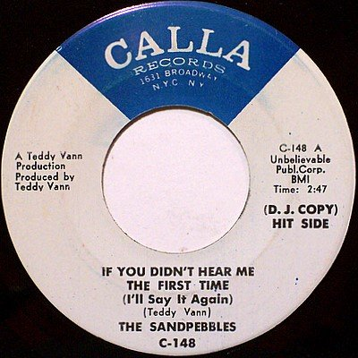 Sandpebbles, The - If You Didn't Hear Me The First Time / Flower Power - Vinyl 45 Record - R&B Soul
