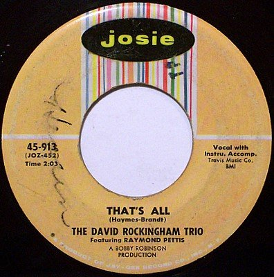 Rockingham Trio, David - That's All / Dawn - Vinyl 45 Record on Josie - R&B Soul