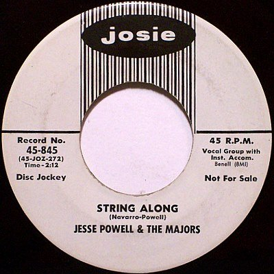 Powell, Jesse & The Majors - String Along / Oh Baby - Vinyl 45 Record on Josie - Promo - R&B Soul