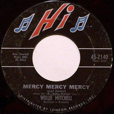 Mitchell, WIllie - Mercy Mercy Mercy / Soul Serenade - Vinyl 45 Record on Hi - R&B Soul