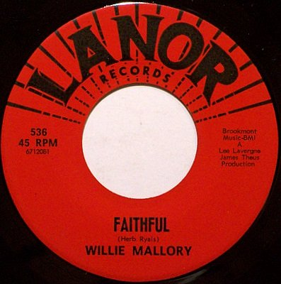 Mallory, Willie - Faithful / Lean On Me - Vinyl 45 Record on Lanor - R&B Soul