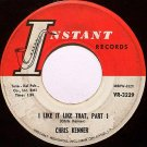 Kenner, Chris - I Like It Like That Part 1 / Part 2 - Vinyl 45 Record on Instant - R&B Soul