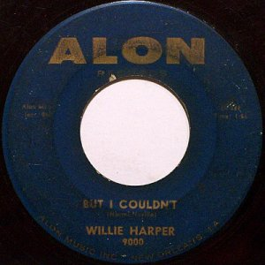 Harper, Willie - But I Couldn't / New Kind Of Love - Vinyl 45 Record on Alon - R&B Soul
