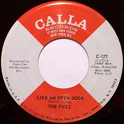 Fuzz, The - Like An Open Door / Leave It All Behind Me - Vinyl 45 Record on Calla - R&B Soul