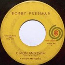 Freeman, Bobby - C'mon And Swin / Part 2 - Vinyl 45 Record - Come On Cmon - R&B Soul