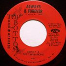 Brenda & The Tabulations - Always & Forever / Right On The Tip - Vinyl 45 Record - R&B Soul