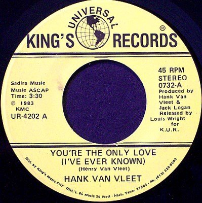 Van Vleet, Hank - You're The Only Love / Be Yourself - Vinyl 45 Record on King's - Country
