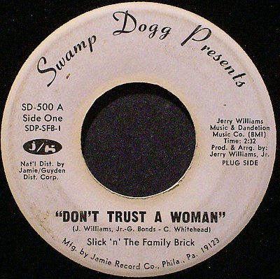Slick 'N' The Family Brick - Don't Trust A Woman / The Pelican - Vinyl 45 Record - R&B Soul Funk