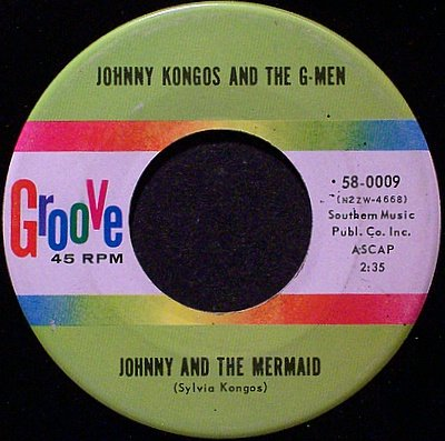 Kongos, Johnny And The G-Men - Johnny And The Mermaid / Raunchy Twist - Vinyl 45 Record - Rock