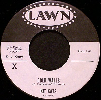 Kit Kats - Cold Walls / You're No Angel - Vinyl 45 Record on Lawn - Rock