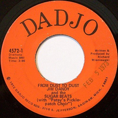 Jim Dandy & The Sugar Beats - From Dust To Dust / Warm Up - Vinyl 45 Record on Dadjo - Rock