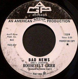 Grier, Roosevelt - Bad News / Ring Around The World - Vinyl 45 Record on AGP - Promo - R&B Soul