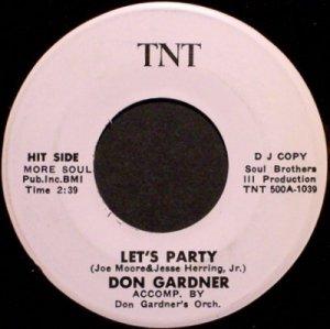 Gardner, Don - Let's Party - Vinyl 45 Record on TNT - Promo - R&B Soul Funk