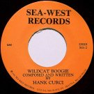 Curci, Hank - Wildcat Boogie / The Sea - Vinyl 45 Record + Hand Written Note - Rockabilly
