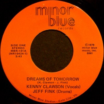 Clawson, Kenny/ Jeff Fink - What's This I've Got / Dreams Of Tomorrow - Vinyl 45 Record - Synth Rock