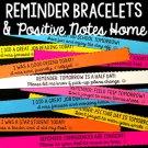 Reminder Bracelets and Positive Notes Home - Editable
