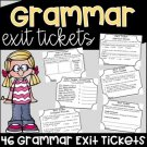 Grammar Exit Tickets Assessments (Exit Slips)