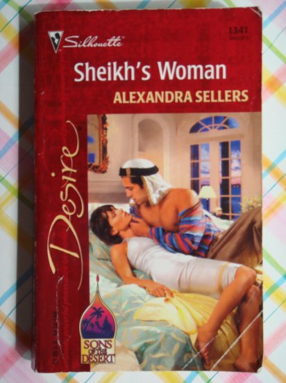 Sheikh's Woman by Alexandra Sellers a Silhouette Desire novel