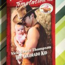The Colorado Kid by Vicki Lewis Thompson a Harlequin Temptation novel