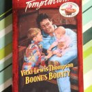 Boone's Bounty by Vicki Lewis Thompson a Harlequin Temptation novel