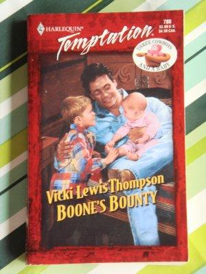 Boone's Bounty by Vicki Lewis Thompson a Harlequin Temptation novel