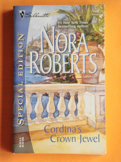 Cordina's Crown Jewel by Nora Roberts a Silhouette novel