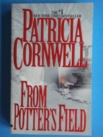 From Potter's Field by Patricia Cornwell a Kay Scarpetta book