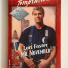 Mr. November by Lori Foster a Harlequin Temptation novel No. 856