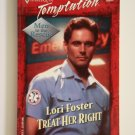 Treat Her Right by Lori Foster a Harlequin Temptation novel No. 852
