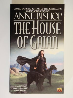 The House of Gaian by Anne Bishop award winning author of bestselling Black Jewels Triology