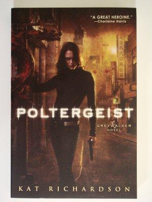 Poltergeist by Kat Richardson a Greywalker novel paranormal mystery suspense urban fantasy