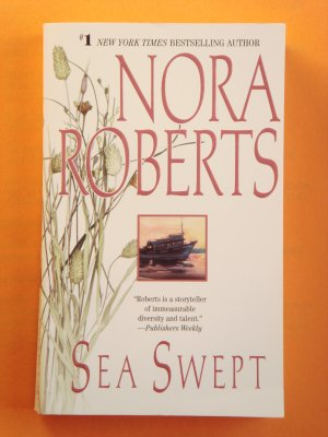 Sea Swept by Nora Roberts New York Times Bestselling Author
