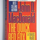 The Quick Red Fox by John D. MacDonald a Travis McGee murder mystery novel