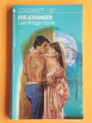 Last Bridge Home by Iris Johansen a Loveswept novel No. 187