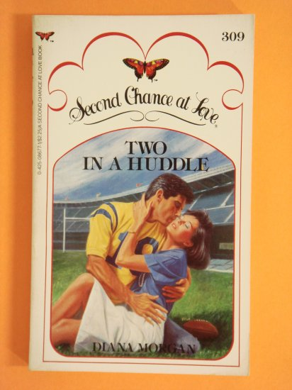 Two In A Huddle by Diana Morgan aka Irene Goodman Second Chance at Love No. 309