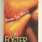 Never Too Much by Lori Foster Baldwin Brothers book 2