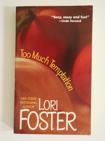 Too Much Temptation by Lori Foster Baldwin Brothers book 1