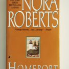 Homeport by Nora Roberts New York Times Bestselling Author