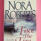 Face the Fire by Nora Roberts first edition Three Sisters Island triology book 3