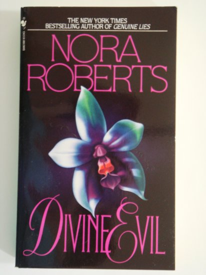 Divine Evil by Nora Roberts New York Times Bestselling Author