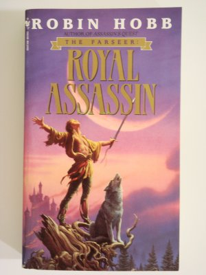 Royal Assassin by Robin Hobb book 2 of The Farseer triology