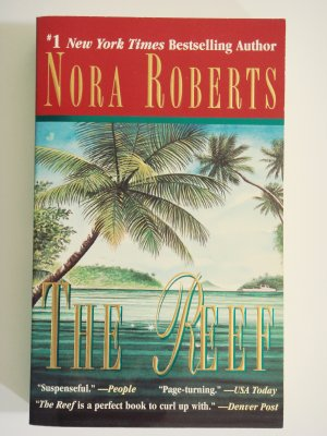 The Reef by Nora Roberts New York Times Bestselling Author romance