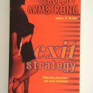 Exit Strategy by Kelley Armstrong a Nadia Stafford murder mystery novel